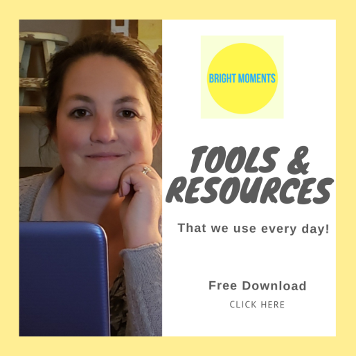 Bright Moments Tools & Resources